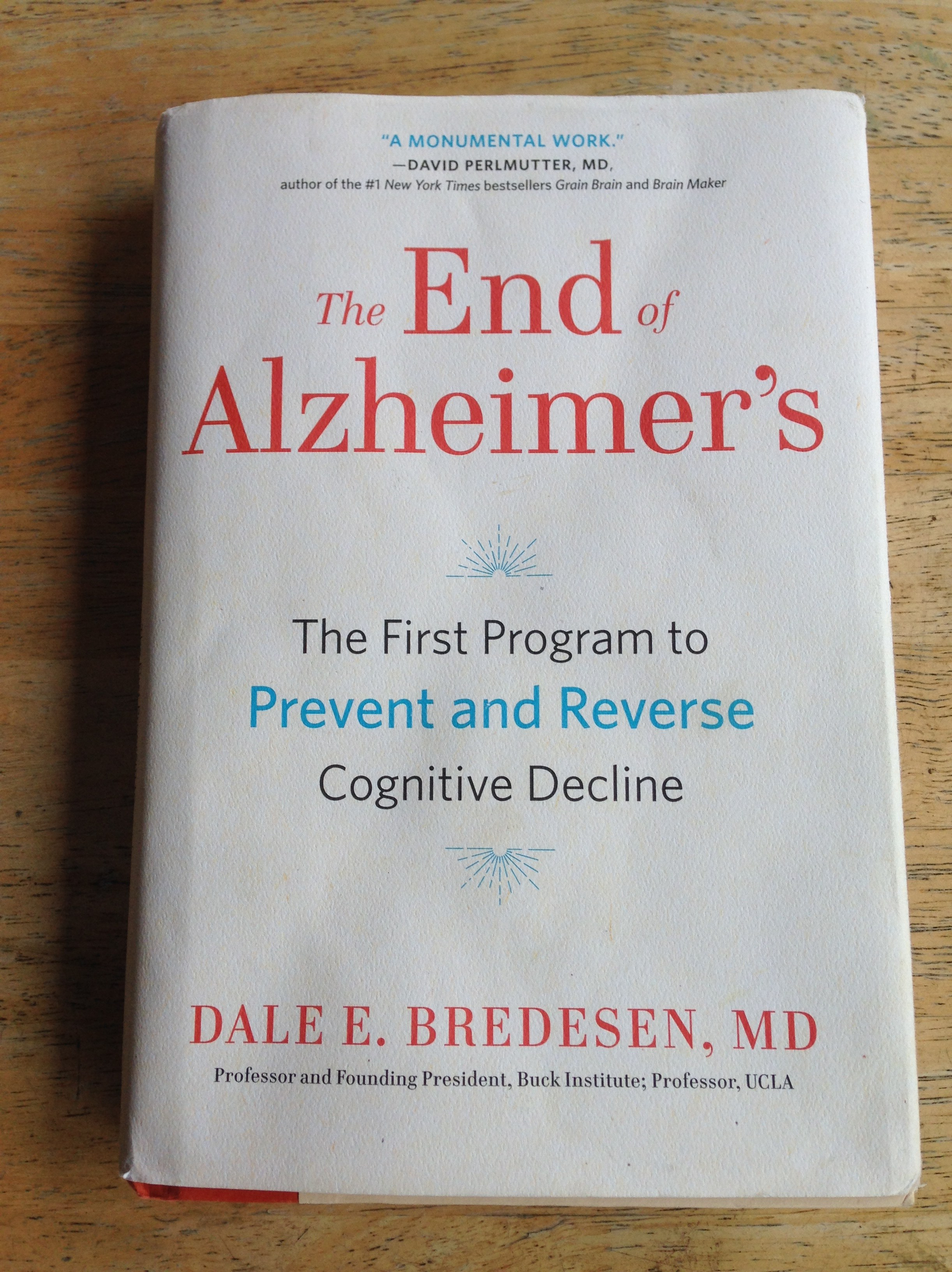 "A copy of Dr. Dale Bredesen's book, ""The End of Alzheimer's"""